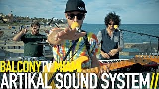 """ARTIKAL SOUND SYSTEM performs the song """"IN THE AIR"""" for BalconyTV. ..."""