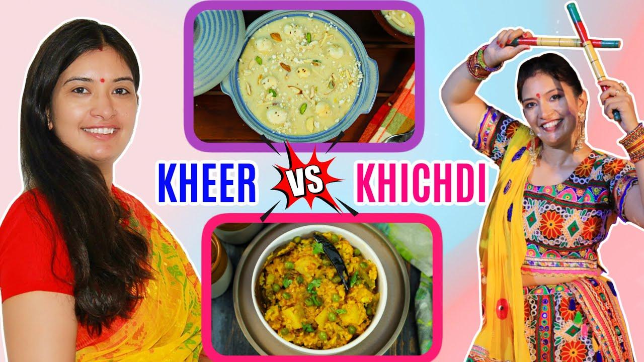 Kheer vs Khichdi Recipe   East/West Indian Food   CookWithNisha