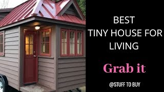 Best Tiny Houses Ready For Living