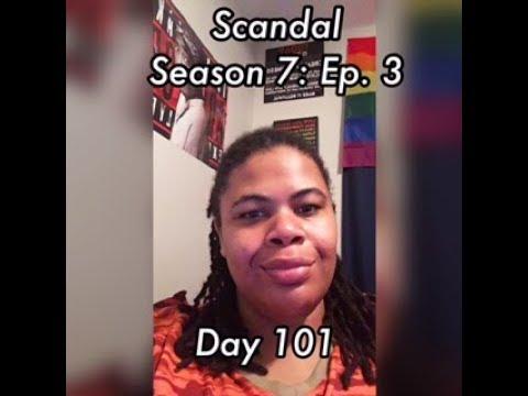 (REVIEW) Scandal   Season 7: Ep. 3   Day 101 (RECAP)