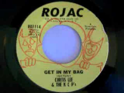 Curtis Lee & The KCP's  Get In My Bag 1967