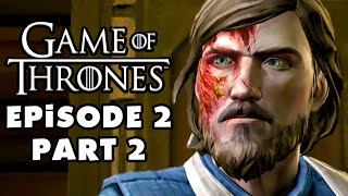 Game of Thrones - Telltale Games - Episode 2: The Lost Lords - Gameplay Walkthrough Part 2 (PC)