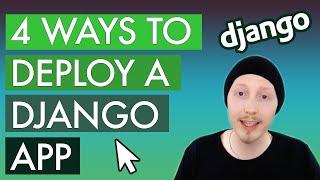 The 4 best ways to deploy a Django application