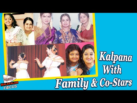 Kalpana With Family & Co-Stars || Malayalam Focus