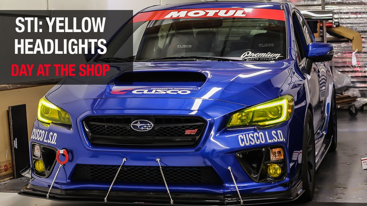 Subaru Sti Yellow Headlight Tint A Day At The Shop Youtube