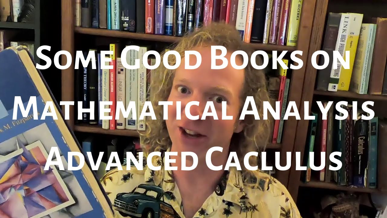 Best Books for Mathematical Analysis/Advanced Calculus
