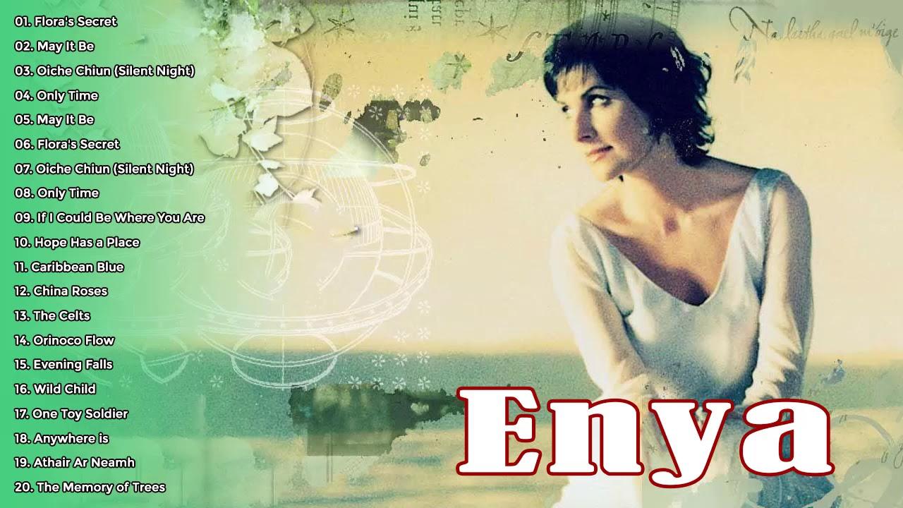 Best Songs Of Enya Collection Enya Greatest Hits Full Album 2020 Youtube