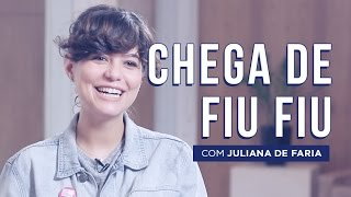 CHEGA DE FIU FIU