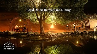 Dubai Royal Desert Retreat Fine-Dining - Platinum ...