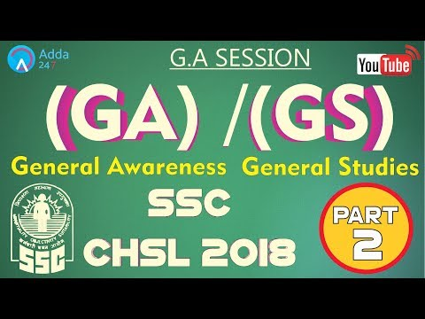 General Awareness (GA) For SSC CHSL 2018