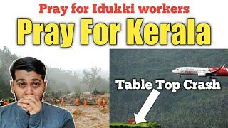 Pray for Kerala | Pray for Idukki | Table top Runway Crash | Tamil | Siddhu Mohan