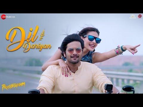 Dil Dariyan | Prassthanam | Ali Fazal & Amyra Dastur | Ankit Tiwari & Deepali Sathe