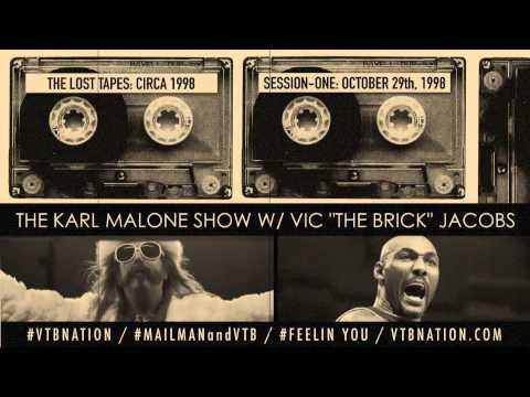 KARL MALONE WITH VIC THE BRICK-SESSION ONE: 10-29-98