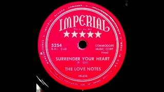 The Love Notes - Surrender Your Heart 78 rpm!