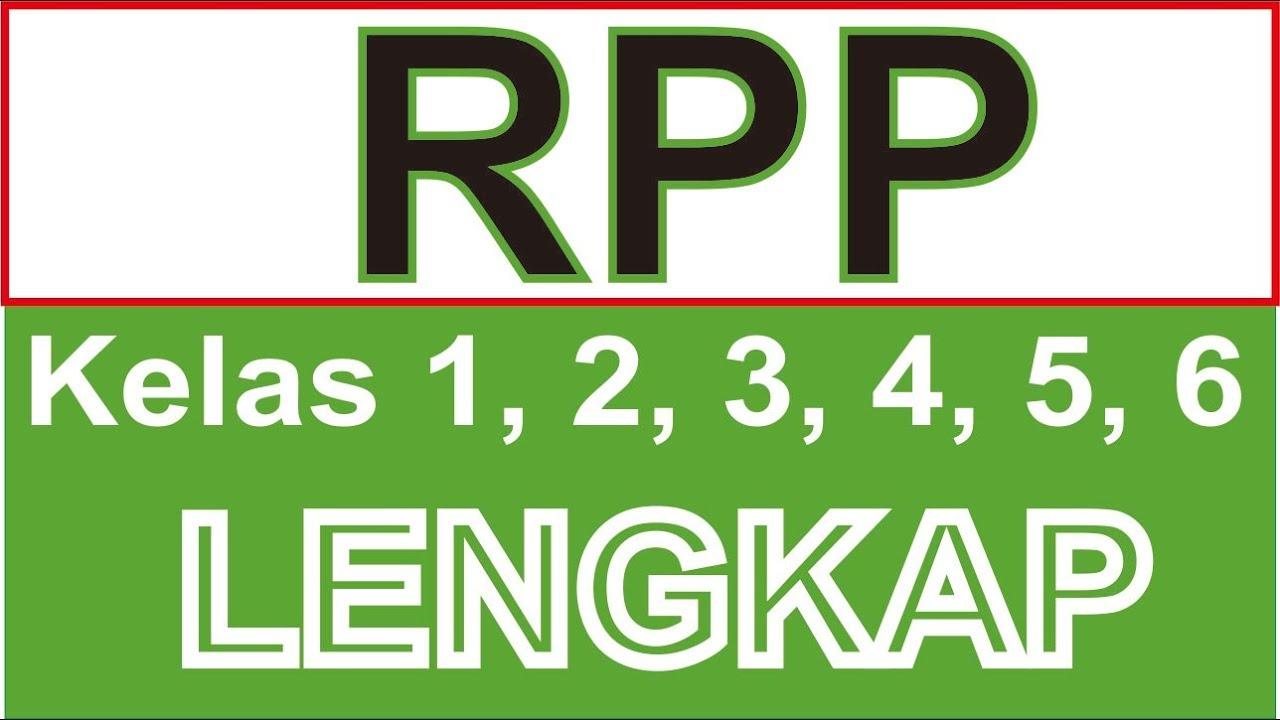 Download Rpp Kelas 1 2 3 4 5 6 K13 Revisi Terbaru Lengkap Youtube