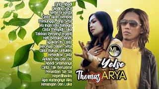 Download 20 Top Hits Thomas ARYA & YELSE Full Album Terpopuler 2021 - Lagu Slow Rock Baper Enak Didengar