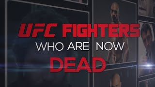 UFC Fighters Who Are Now Dead