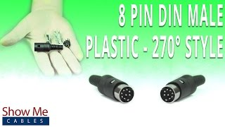 How To Install The 8 Pin DIN Male Connector (270 Degree Style) - Plastic