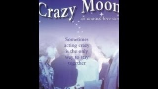 Crazy Moon 1987    ( Kiefer Sutherland )