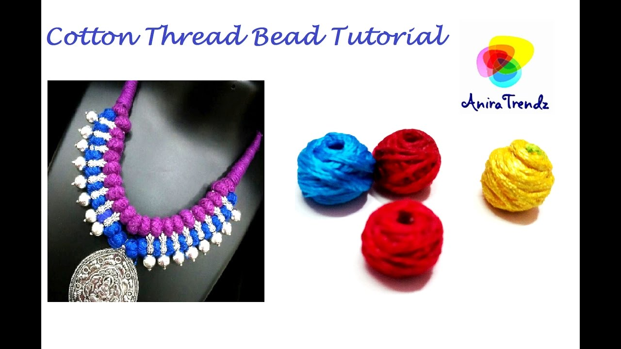 How to make silk thread cotton thread bead for necklace and ...