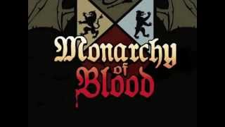 Monarchy Of Blood
