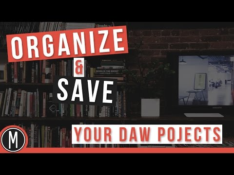 ORGANIZE & SAVE your DAW PROJECTS – mixdown.online