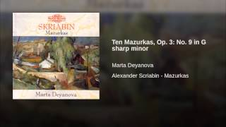 Ten Mazurkas, Op. 3: No. 9 in G sharp minor