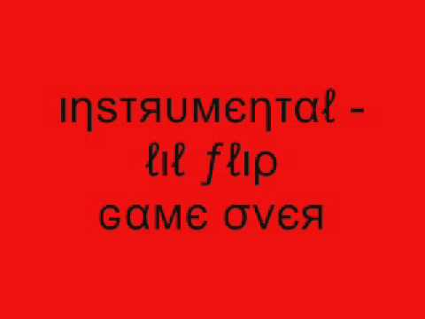 Instrumental  Lil Flip Game Over