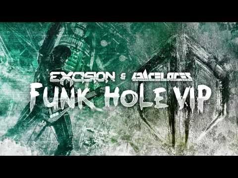 Excision & Space Laces - Funk Hole (VIP)