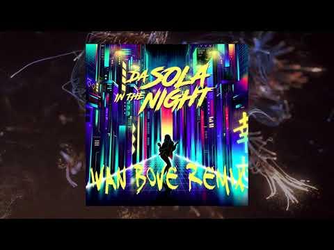 Takagi Ketra Da Sola In The Night Ft Tommaso Paradiso, Elisa (Ivan Bove Remix) [Bootleg]