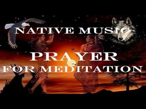 Коренные американцы. Молитва. Музыка и текст для медитации. Native Americans. Prayer. Music