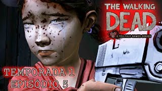 The Walking Dead : The Game - Temporada 1 - Episódio 5 [Telltale Games - Legendado em PT-BR]