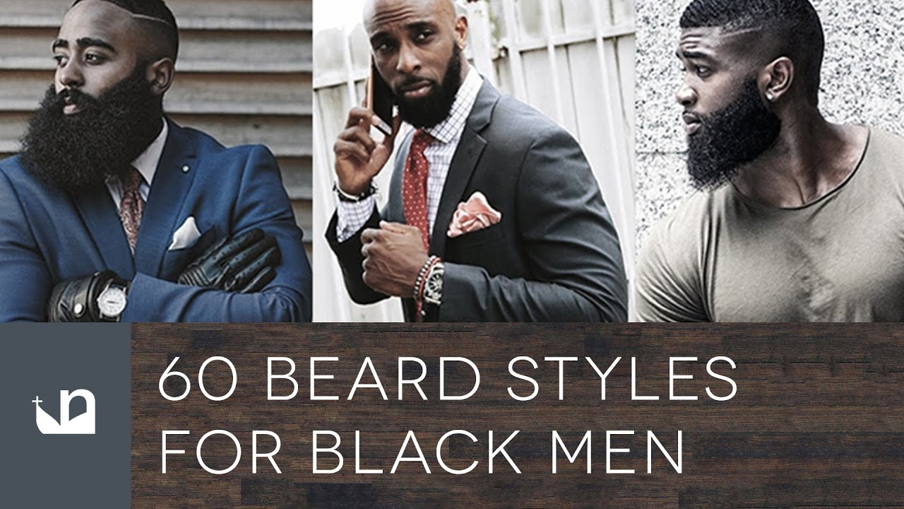 Black Hair Styles For Men: 60 Beard Styles For Black Men