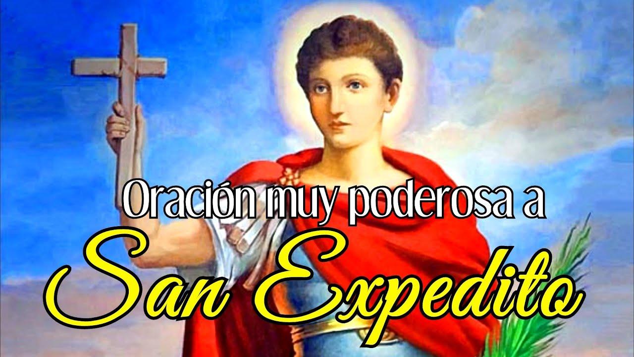 Oración a San Expedito   Santo de las Causas Justas y Urgentes