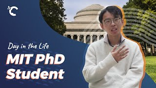 A Day in the Life: MIT PhD Student