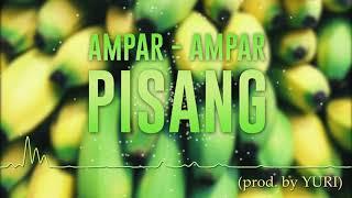 Ampar - Ampar Pisang | Tropical House (Cover)