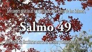 Estudios Bíblicos - Salmo 49 - La Biblia habla de dinero y prosperidad?