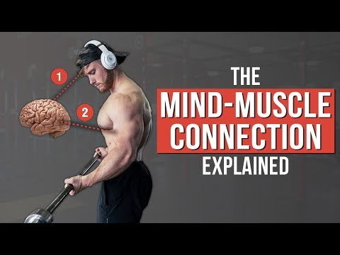 How To Use The Mind-Muscle Connection for Growth (What The Science Says)