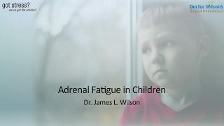 Adrenal Fatigue in Kids
