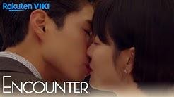 Encounter - EP8 | Romantic First Kiss!!! [Eng Sub]