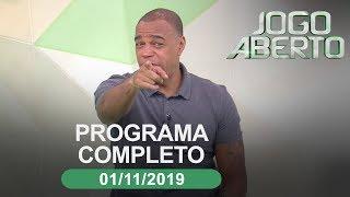 Jogo Aberto - 01/11/2019 - Programa completo