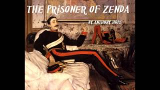 The Prisoner of Zenda - FULL Audio Book - by Anthony Hope - Adventure Fiction