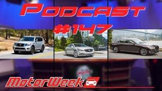 Podcast: #147 - 2017 Nissan Armada, 2017 Buick LaCrosse, 2017 Genesis G90