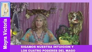 SIGAMOS NUESTRA INTUICION Y LOS CUATRO PODERES DEL MAGO