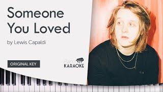 Someone You Loved - Lewis Capaldi [Karaoke Piano Backing Track Instrumental] (Original Key - C#)