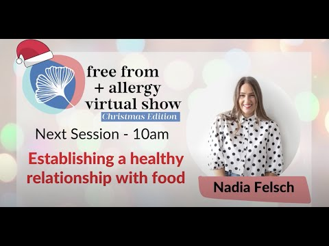 Establishing a healthy relationship with food- Nadia Felsch