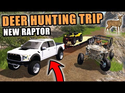 DEER HUNTING TRIP W/ THE NEW 2017 RAPTOR! | FS17 & THE HUNTER