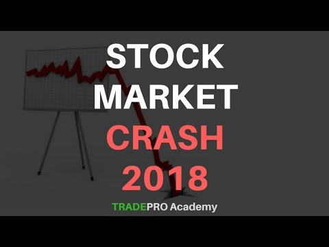 Stock Market Crash 2018 - Is the Market About to Collapse? Should you sell now?
