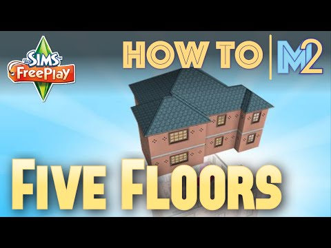 Sims FreePlay – Five Floors and FAQs (Tutorial & Walkthrough)