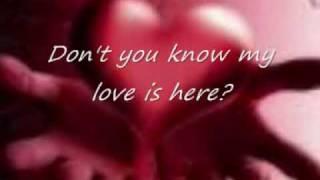 My love is here with lyrics by Jim Brickman